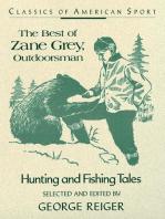 The Best of Zane Grey, Outdoorsman