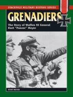"Grenadiers: The Story of Waffen SS General Kurt ""Panzer"" Meyer"