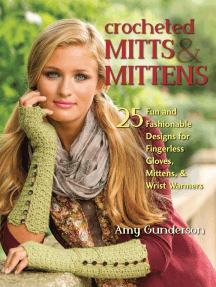 Crocheted Mitts & Mittens: 25 Fun and Fashionable Designs for Fingerless Gloves, Mittens, & Wrist Warmers
