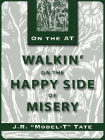 Walkin' on the Happy Side of Misery
