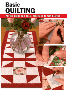 Basic Quilting: All the Skills and Tools You Need to Get Started
