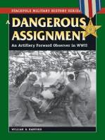 A Dangerous Assignment