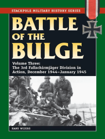 Battle of the Bulge: The 3rd Fallschirmjager Division in Action, December 1944-January 1945