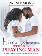 Every Woman Needs A Praying Man
