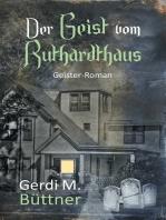 Der Geist vom Ruthardthaus