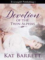 Devotion of the Twin Alphas