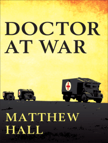 A Doctor at War: The story of Colonel Martin Herford - the most decorated doctor of World War II