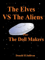 The Elves vs the Aliens Plus The Doll Makers