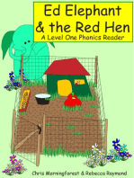 Ed Elephant & the Red Hen - A Level One Phonics Reader