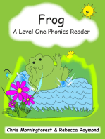 Frog - A Level One Phonics Reader