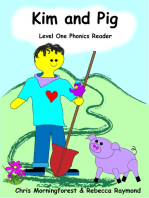 Kim and Pig - Level One Phonics Reader