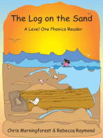 The Log on the Sand - A Level One Phonics Reader