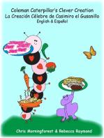 Coleman Caterpillar's Clever Creation - La Creación Célebre de Casimiro el Gusanillo - English & Español