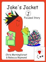 Jake's Jacket – J Focused Story