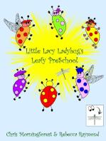 Little Lacy Ladybug's Leafy PreSchool