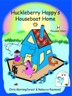 Huckleberry Happy's Houseboat Home - H Focused Story