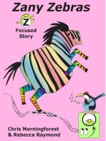 Zany Zebras - Z Focused Story