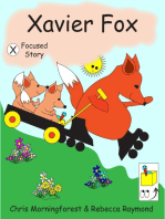 Xavier Fox - X Focused Story