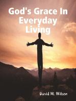 God's Grace In Everyday Living