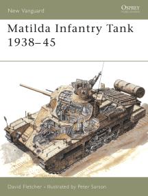 Matilda Infantry Tank 1938–45