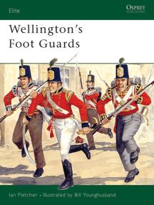 Wellington's Foot Guards