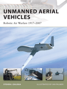 Unmanned Aerial Vehicles: Robotic Air Warfare 1917–2007