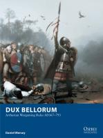 Dux Bellorum: Arthurian Wargaming Rules AD367–793