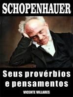 Schopenhauer, seus provérbios e pensamentos