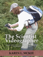 The Scientist Videographer