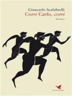 Corri Carlo, corri