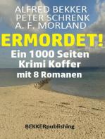 Ermordet! Ein 1000 Seiten Krimi Koffer mit 8 Romanen
