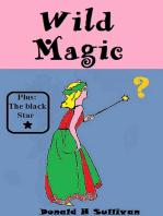 Wild Magic Plus The Black Star