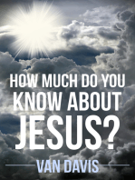 How Much Do You Know About Jesus