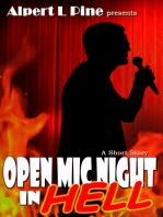 Open Mic Night In Hell