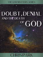 Doubt, Denial and the Death of God