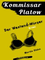 Kommissar Platow, Band 4