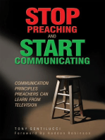 Stop Preaching and Start Communicating: Communication Principles Preachers Can Learn from Television