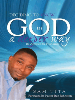 Deciding To Know God in a Deeper Way