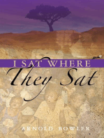 I Sat Where They Sat