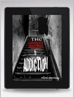 The Stairway to Addiction