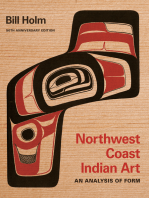 Northwest Coast Indian Art: An Analysis of Form, 50th Anniversary Edition