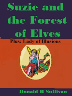 Suzie and the Forest of Elves Plus Lady of Illusions