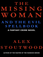 The Missing Woman and The Evil Spellbook