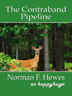 The Contraband Pipeline