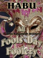 All Fools' Day Foolery