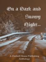 On a Dark and Snowy Night...