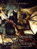 Ashley Somers And The Journey to Wichen (Ashley Somers Book 1)