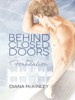 Behind Closed Doors: The Foundation