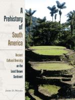 A Prehistory of South America