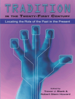 Tradition in the Twenty-First Century